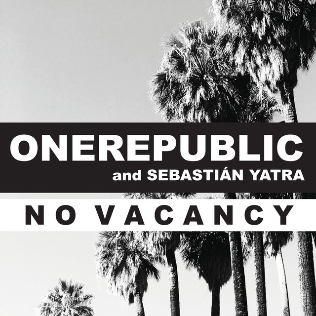 No Vacancy (with Sebastián Yatra)