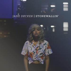 StoneWallin' ep - Jane Decker