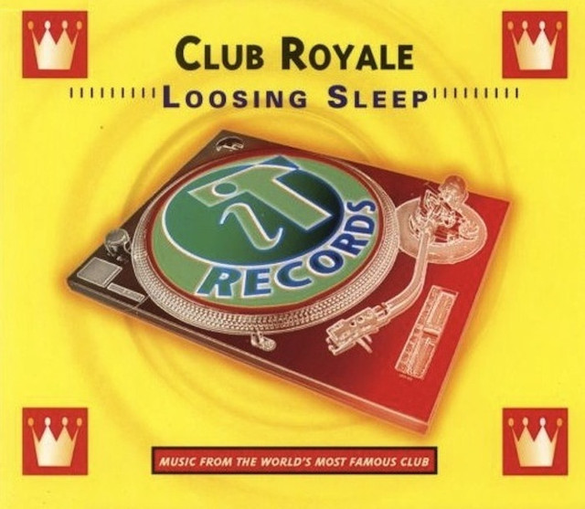 Club Royale - Loosing Sleep