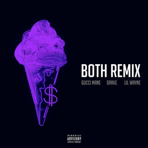 Both (feat. Drake & Lil Wayne) [Remix] Albümü