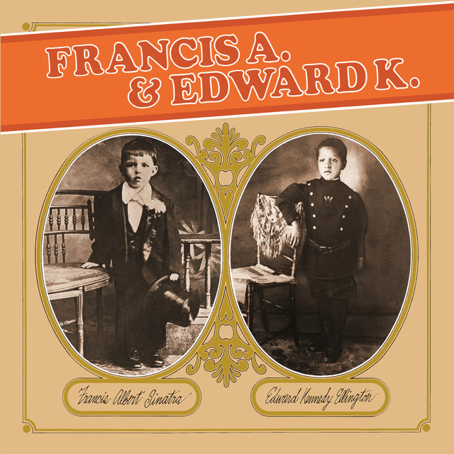 Duke Ellington, Frank Sinatra Francis A. & Edward K. album cover