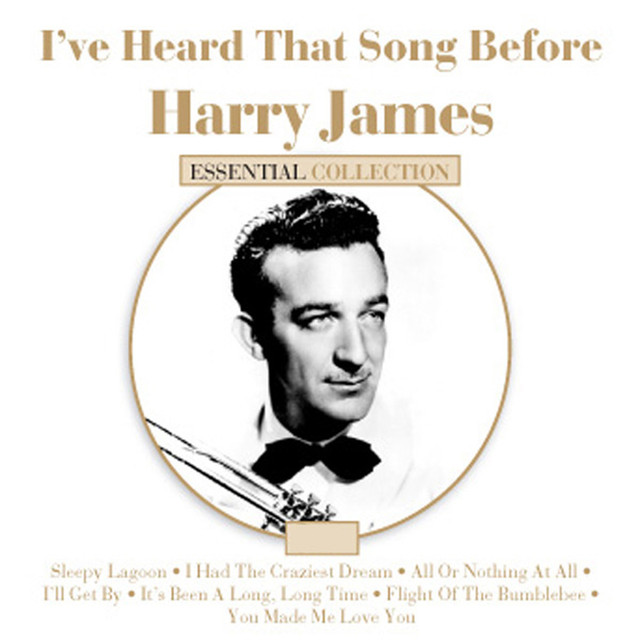 Harry James I've Heard That Song Before - Harry James album cover