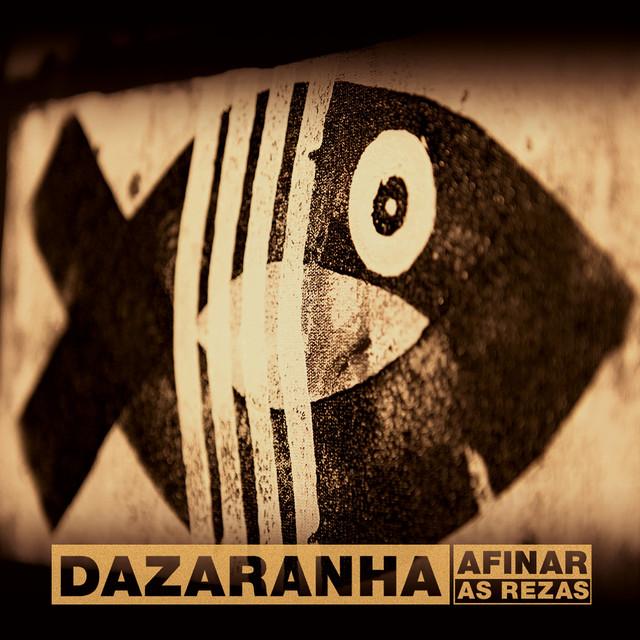 Album cover for Afinar as Rezas by Dazaranha