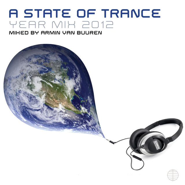 A State Of Trance Yearmix 2012 (Unmixed Edits) [Mixed By Armin Van Buuren]