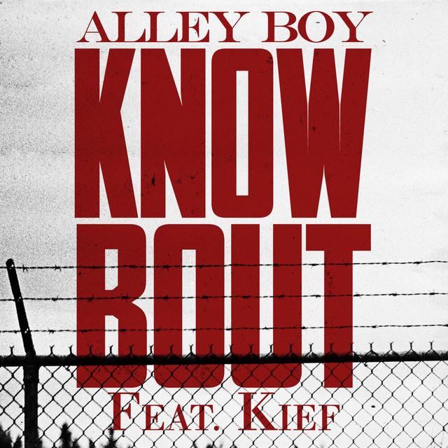 Know Bout (feat. Kief)