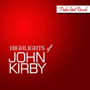 Highlights of John Kirby album
