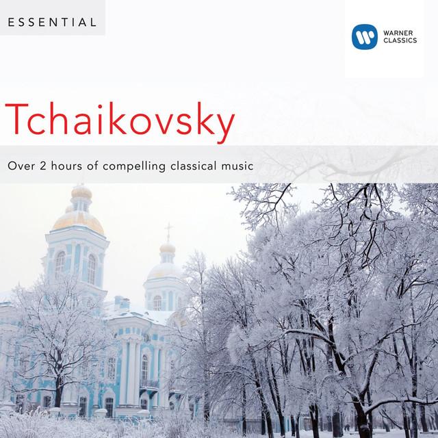 Essential Tchaikovsky [Essential Tchaikovsky - January 2011] Albumcover