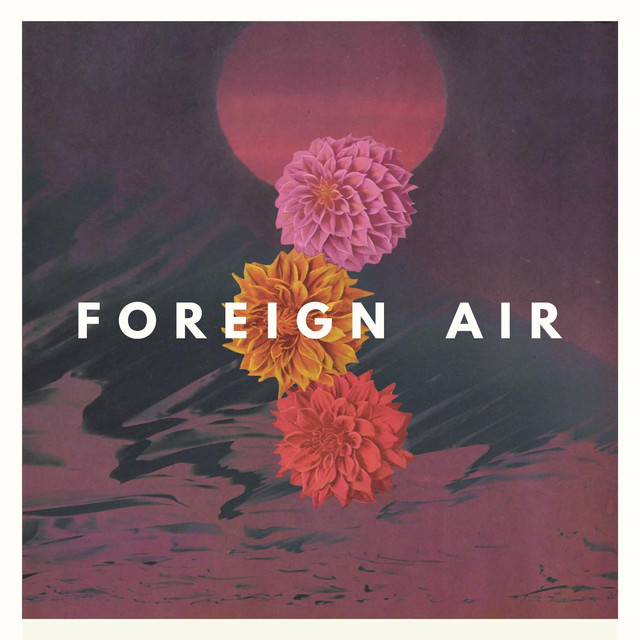 Album cover for For the Light by Foreign Air