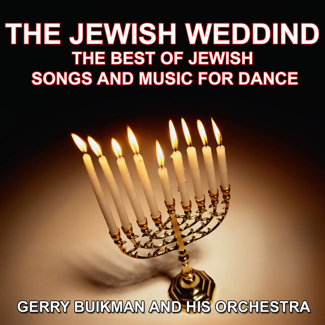 The Jewish Wedding The Best Of Jewish Songs And Music For Dance By