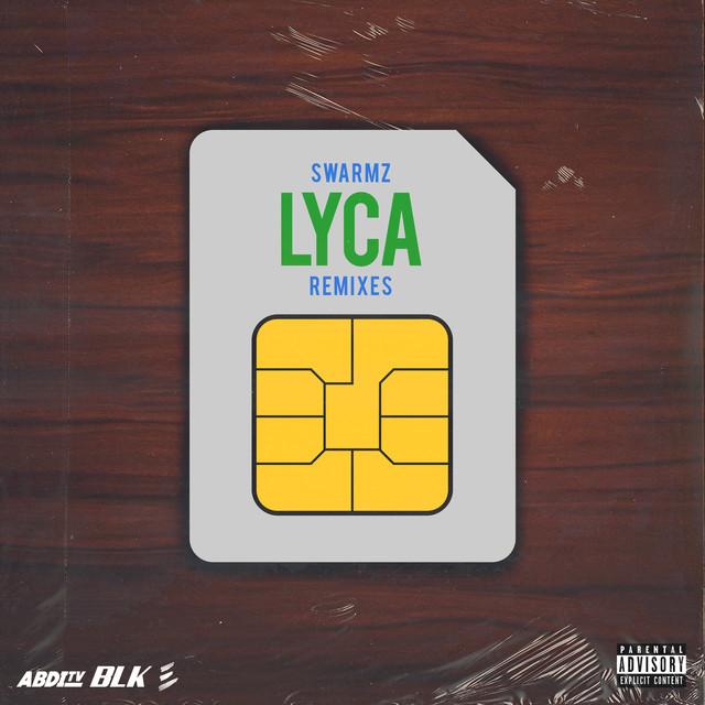 Lyca (Remixes)