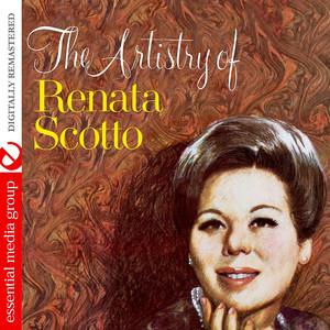 The Artistry Of Renata Scotto (Digitally Remastered) Albümü