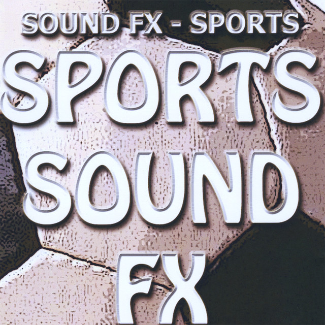 Sound Effects - Sports by Loops4u on Spotify