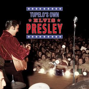 Tupelo's Own Elvis Presley Albumcover