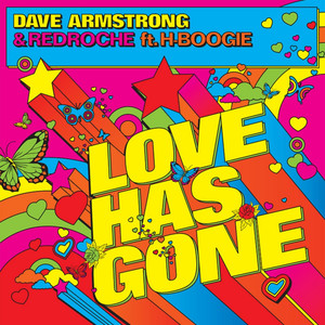 Dave Armstrong, RedRoche, H-Boogie Love Has Gone - Peter Gelderblom Remix cover