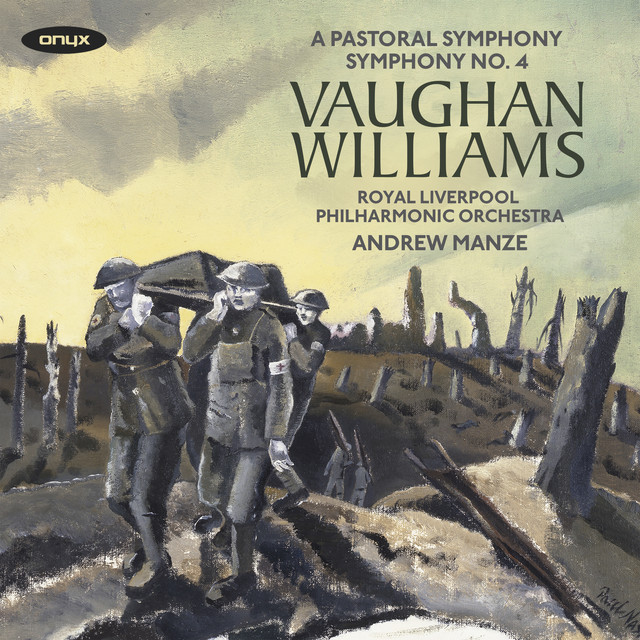 Vaughan Williams: Symphonies Nos. 3 'A Pastoral Symphony' & 4