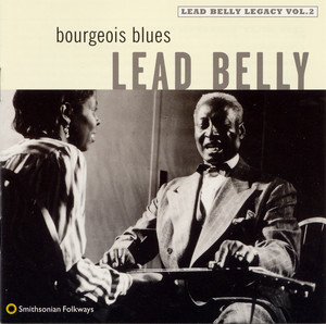 Bourgeois Blues: Lead Belly Legacy, Vol. 2 - Leadbelly