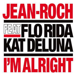Jean-Roch, Kat DeLuna, Florida I'm Alright cover