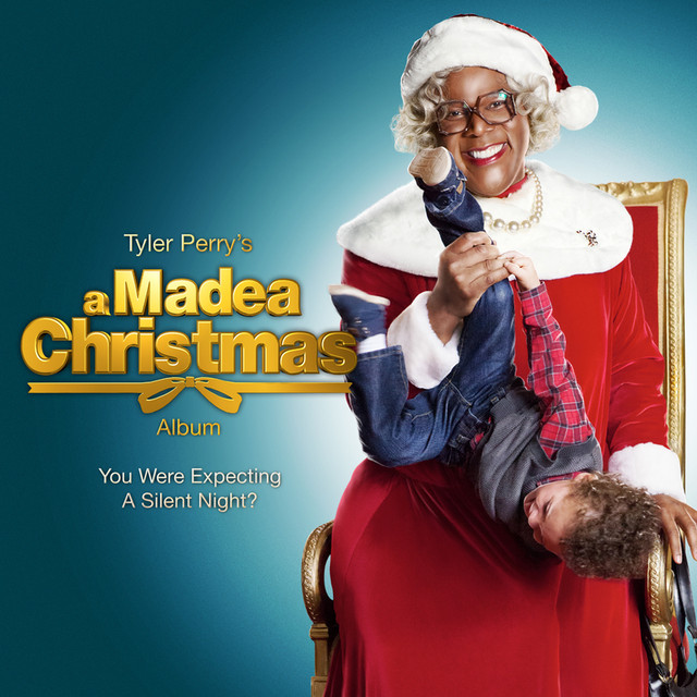 tyler perrys a madea christmas album original motion picture soundtrack by various artists on spotify - Madea Christmas Play