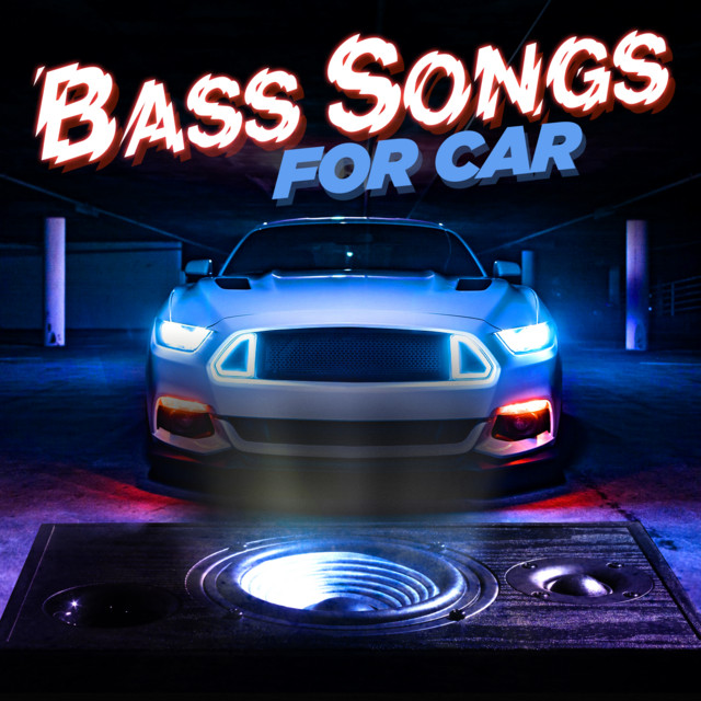 Album cover for Bass Songs For Car by Various Artists