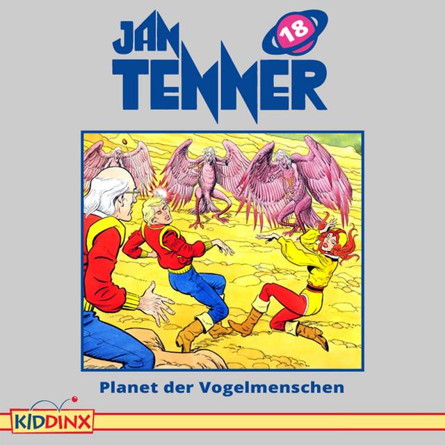 Folge 18: Planet der Vogelmenschen von Jan Tenner
