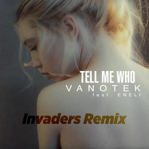 Tell Me Who (Invaders Remix) Albümü