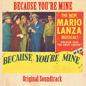 "Because You're Mine (From ""Because You're Mine"" Original Soundtrack) album"
