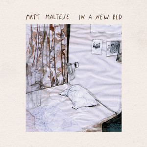 In a New Bed - Matt Maltese