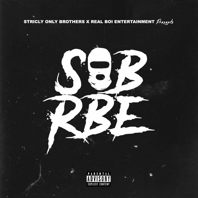 Album cover for SOB X RBE by SOB X RBE