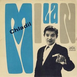 Milan Chladil - Jako tenkrát