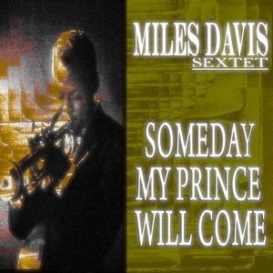 Someday My Prince Will Come (Original Album - Remastered) album