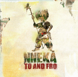 Nneka... To and Fro