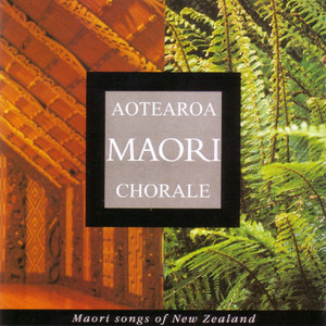 Maori Songs of New Zealand - Maori