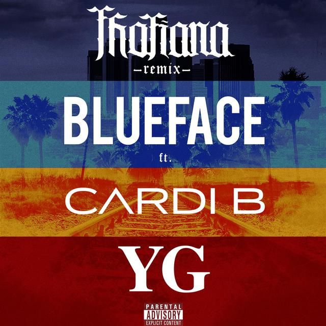 Thotiana (feat. Cardi B, YG) Remix By Blueface