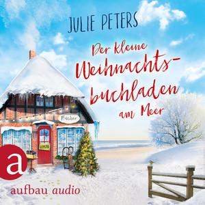 Der kleine Weihnachtsbuchladen am Meer (Ungekürzt) Audiobook