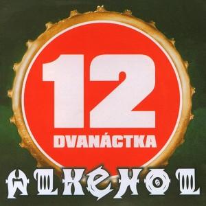 Alkehol - Dvanáctka