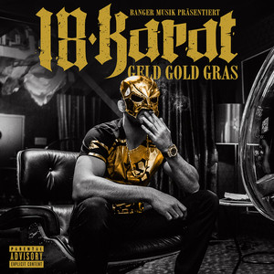 Geld Gold Gras (Deluxe Edition) album