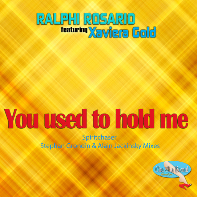 You Used To Hold Me (Spiritchaser, Stephan Grondin & Alain Jackinsky Remixes) [feat. Xaviera Gold]