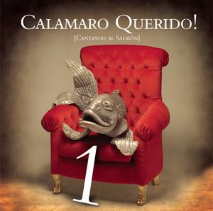Calamaro Querido!! Cantando Al Salmón Parte 1 album