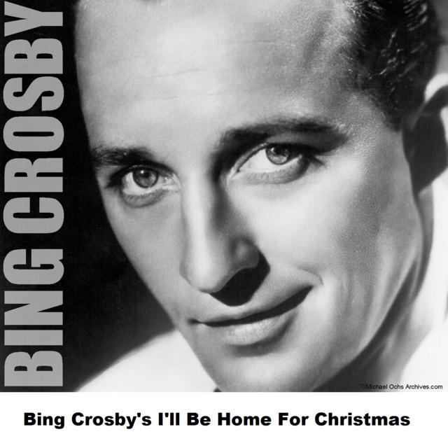 I Ll Be Home For Christmas Bing Crosby.Bing Crosby S I Ll Be Home For Christmas By Bing Crosby On