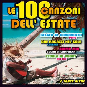 Le 100 canzoni dell' Estate-Abbronzatissima-Gelato al cioccolato-Balada-Vamos a la playa-Kalimba de luna- Andamento lento - Soul sister - Dolce vita - Oye como va - Camisa negra - We no speak americano - Hey baby - Mas que nada Albümü