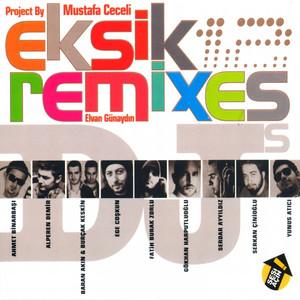 Eksik Remix (2011) Albümü