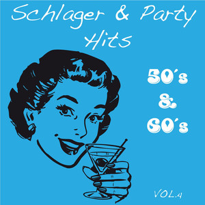 Schlager & Party Hits, Vol. 4 [50's & 60's] Albumcover