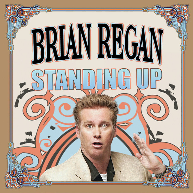 Album cover for Standing Up by Brian Regan