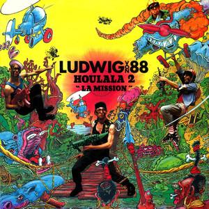 Houlala 2 La Mission - Ludwig Von 88