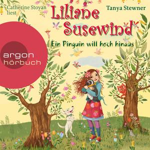 Liliane Susewind - Ein Pinguin will hoch hinaus (Gekürzte Fassung) Audiobook