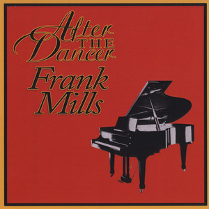 After the Dancer Frank Mills album