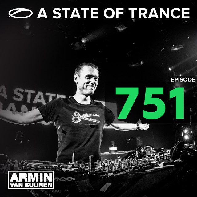 A State Of Trance Episode 751
