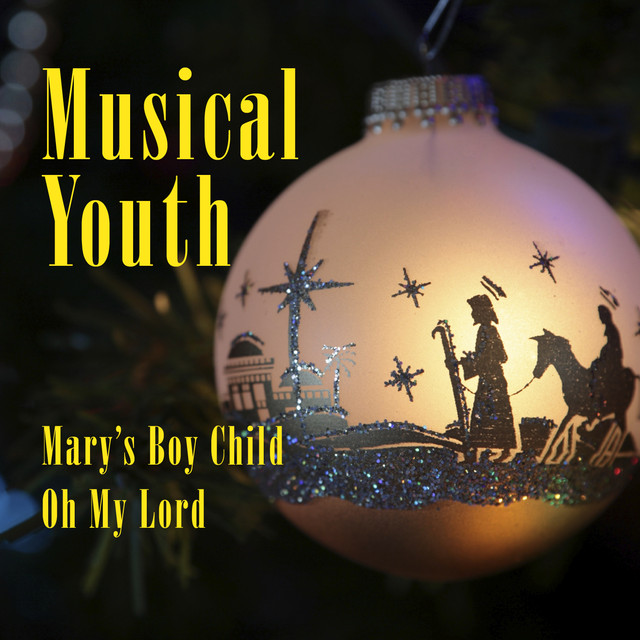 Musical Youth Mary's Boy Child / Oh My Lord album cover