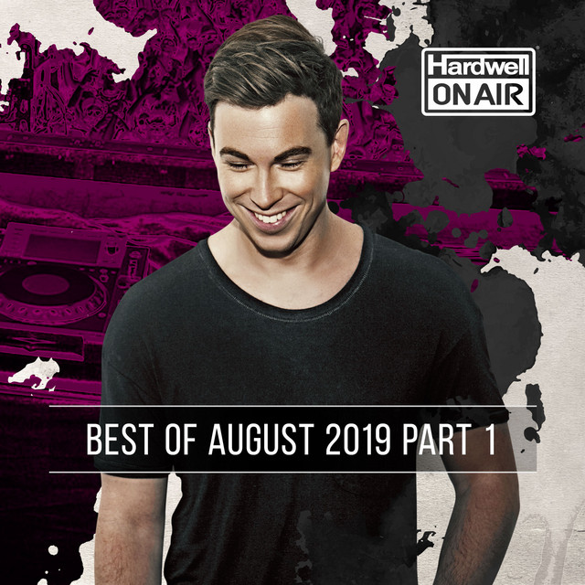 Album cover for Hardwell On Air - Best of August 2019 Pt. 1 by Hardwell, Revealed Recordings