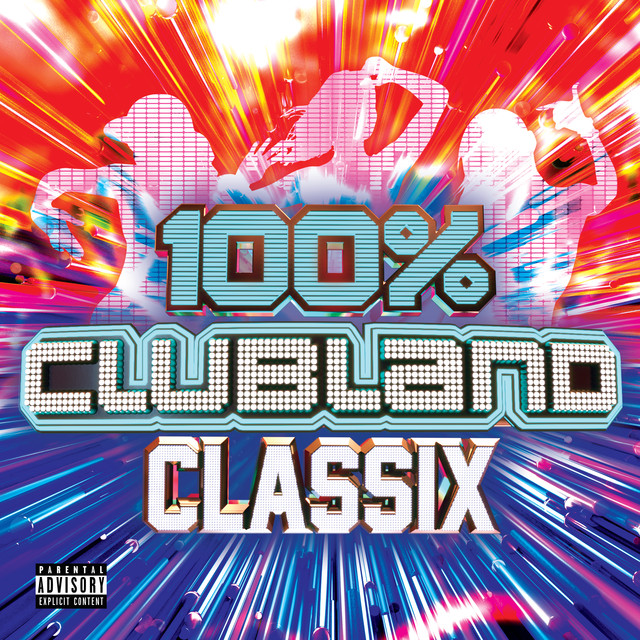 100% Clubland Classix by Various Artists on Spotify